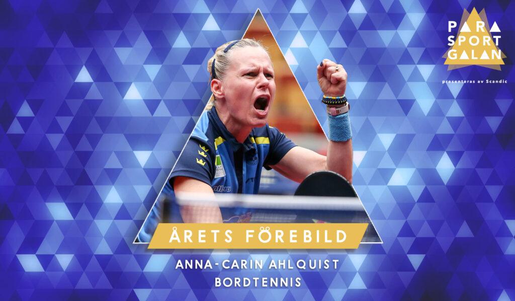 Anna-Carin Ahlquist, Årets förebild.