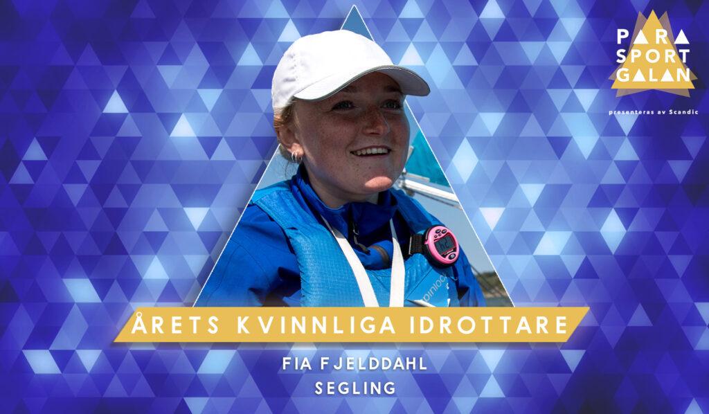 Fia Fjelddahl, Årets kvinnliga idrottare.